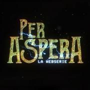 #PerAspera Webserie